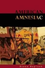 Raptosh, Diane American Amnesiac