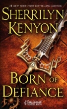 Kenyon, Sherrilyn Born of Defiance
