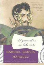Garcia Marquez, Gabriel El general en su laberinto