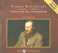 Dostoevsky, Fyodor Mikhailovich Notes from the Underground