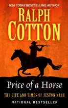 Cotton, Ralph W. Price of a Horse