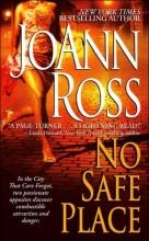 Ross, JoAnn No Safe Place