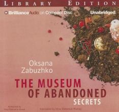 Zabuzhko, Oksana The Museum of Abandoned Secrets