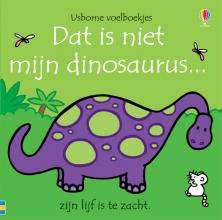 , Dat is niet mijn dinosaurus