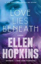 Hopkins, Ellen Love Lies Beneath