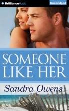 Owens, Sandra Someone Like Her
