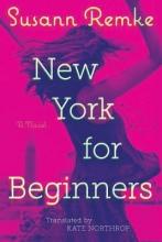 Remke, Susann New York for Beginners