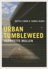 Mullen, Harryette Urban Tumbleweed