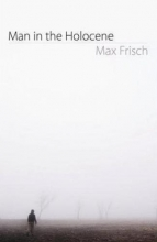 Frisch, Max Man in the Holocene