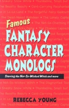 Young, Rebecca Famous Fantasy Character Monologs