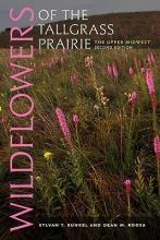 Runkel, Sylvan T.,   Roosa, Dean M. Wildflowers of the Tallgrass Prairie
