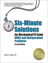 Elder, Keith E. Six-Minute Solutions for Mechanical PE Exam