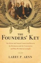Arnn, Larry The Founders` Key