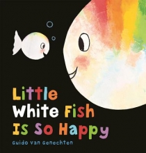 Guido  Van Genechten Little white fish is so happy