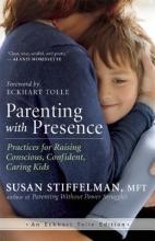 Susan Stiffelman Parenting with Presence
