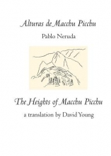 Neruda, Pablo Alturas De Macchu Picchu The Heights of Macchu Picchu