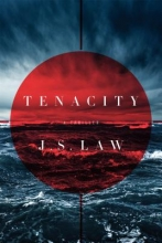 Law, J. S. Tenacity