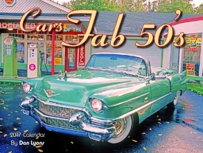 Cars of the Fab 50`s 2017 Calendar