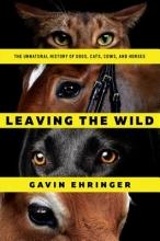 Ehringer, Gavin Leaving the Wild
