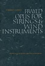 Gernes, Ulrikka Frayed Opus for Strings & Wind Instruments