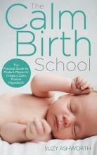 Suzy Ashworth The Calm Birth Method