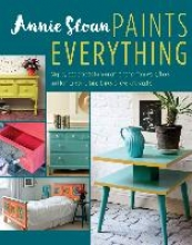 Sloan, Annie Annie Sloan Paints Everything