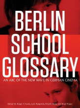 Cook, Roger Berlin School Glossary - An ABC of the New Wave in  German Cinema