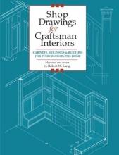 Lang, Robert W. Shop Drawings for Craftsman Interiors