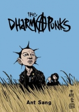 Sang, Ant The Dharma Punks
