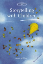 Nancy Mellon Storytelling with Children