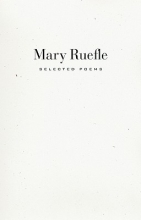 Ruefle, Mary Selected Poems