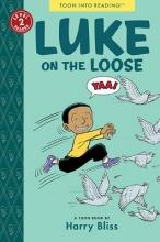 Bliss Luke on the Loose