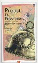 Marcel  Proust La Prisonniere