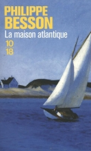 Besson, Philippe La maison Atlantique