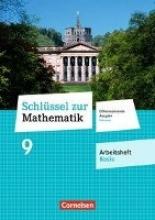 Schlüssel zur Mathematik 9. Schuljahr - Differenzierende Ausgabe Hessen - Arbeitsheft Basis mit eingelegten Lösungen