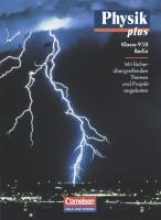 Physik plus 9./10. Schuljahr. Schülerbuch. Gymnasium. Berlin