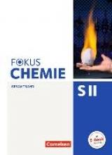 Fischedick, Arno,   Rehbein, Marcus,   Spier, Christa,   Stein, Michael A.,Fokus Chemie - Sekundarstufe II Gesamtband - Allgemeine Ausgabe - Schülerbuch