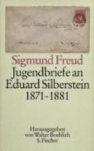 Freud, Sigmund Jugendbriefe an Eduard Silberstein 1871 - 1881