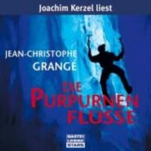Grange, Jean-Christophe,   Kerzel, Joachim Die purpurnen Flüsse