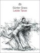 Grass, Günter Letzte Tnze