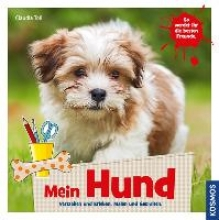 Toll, Claudia Mein Hund