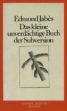 Jabés, Edmont Das kleine unverdächtige Buch der Subversion