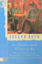 Roth, Joseph Im Bistro nach Mitternacht