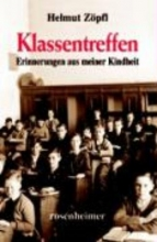 Zöpfl, Helmut Klassentreffen