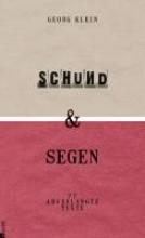 Klein, Georg Schund & Segen