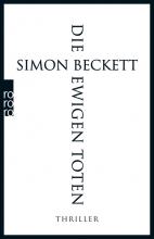 Simon Beckett , Die ewigen Toten