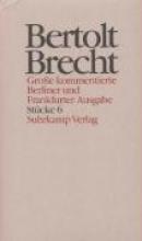 Brecht, Bertolt Werke. Gro?e kommentierte Berliner und Frankfurter Ausgabe