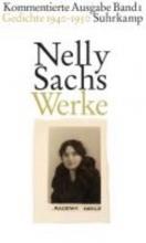 Sachs, Nelly Werke. Kommentierte Ausgabe in vier Bnden 01.