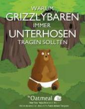 Inman, Matthew Warum Grizzlybären immer Unterhosen tragen sollten