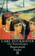 Zuckmayer, Carl Der Rattenfänger